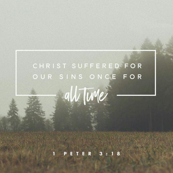 Porque Cristo murió por los pecados una vez por todas, el justo por los injustos, a fin de llevarlos a ustedes a Dios. Él sufrió la muerte en su cuerpo , pero el Espíritu hizo que volviera a la vida. 1 Pedro 3:18 NVI http://bible.com/128/1pe.3.18.NVI