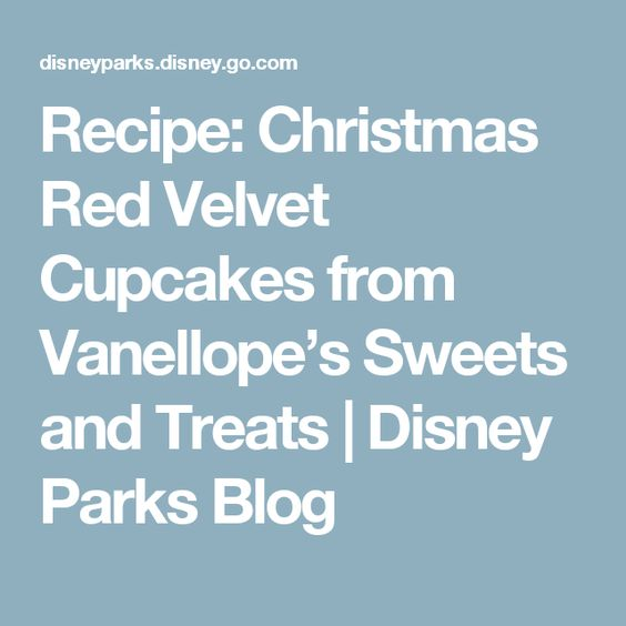 Recipe: Christmas Red Velvet Cupcakes from Vanellope's Sweets and Treats   Disney Parks Blog