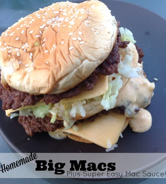 Homemade Big Macs plus Super Easy Mac Special Sauce. Good gracious these were amazing!!! *Must not pour Mac Sauce on everything I eat.*
