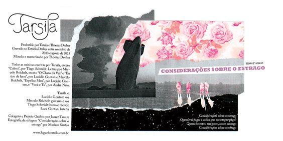 """Art direction and creation of Tarsila's """"Considerações sobre o estrago"""" album. / Direção de arte e criação do álbum """"Considerações sobre o estrago"""" da banda Tasila."""