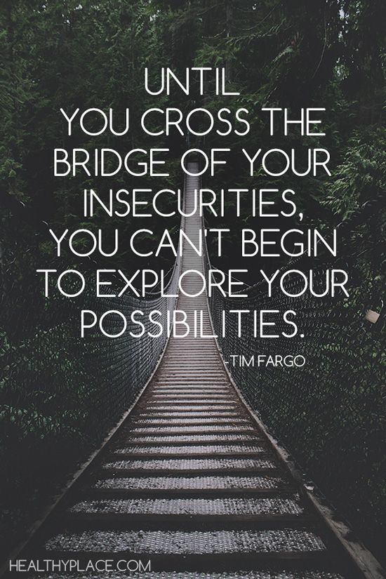 """#morningthoughts #quote """"Until you cross the bridge of your insecurities you can't begin to explore your possibilities"""""""