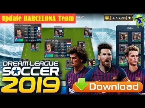 Dls 2019 Apk Dream League Soccer 19 Barcelona Team Mod Money Download Youtube Barcelona Team Game Download Free Barcelona