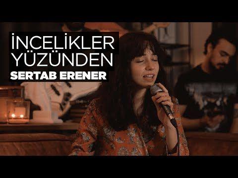 Zeynep Bastik Incelikler Yuzunden Akustik Sertab Erener Cover Youtube Muzik Notalari Sarkilar Joker