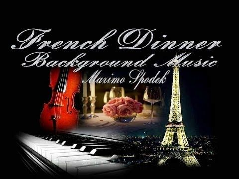 ▶ FRENCH ROMANTIC DINNER, PIANO BACKGROUND MUSIC - YouTube