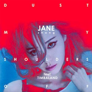 Jane Zhang, Timbaland – Dust My Shoulders Off acapella