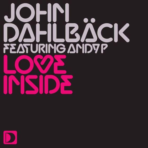 John Dahlbäck, Andy P – Love Inside (single cover art)
