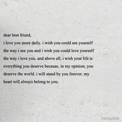 aww, best friend, bestfriend, bff, cute, dear best friend: Iloveyou, Friend Quotes, To My Best Friend, Best Friends, Bestfriends, Dear Best Friend, My Heart, Thought, Beasts
