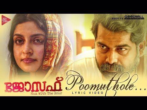 Poomuthole Lyric Video Joseph Malayalam Movie Ranjin Raj Joju George M Padmakumar Youtube In 2020 Movies Malayalam Movie Songs Malayalam Movies Download
