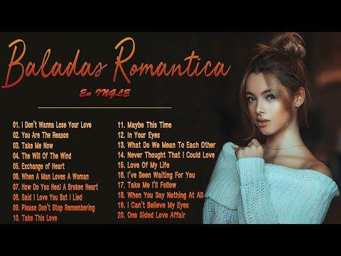 Musica Romantica En Ingles De Los 70 80 Y 90 Romanticas Viejitas En Ingles 70 S 80 S Y 90 S Romantic Youtube Musica Romantica Viejo En Ingles Romantico
