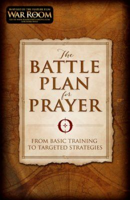 THE BATTLE PLAN FOR PRAYER by Kendrick brothers