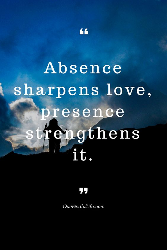 Absence sharpens love, presence strengthens it.– Thomas Fuller - 26 beautiful long distance relationship quotes - OurMindfulLife.com