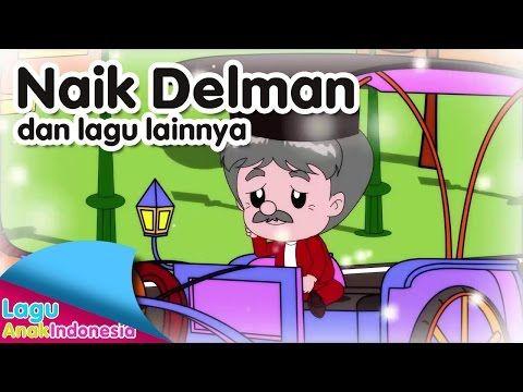 Naik Delman Dan Lagu Lainnya Lagu Anak Indonesia Youtube Lagu Anak Youtube
