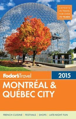 Fodor's Montreal & Quebec City 2015. Click on the book cover to request this title at the Bill or Gales Ferry Libraries. 5/15