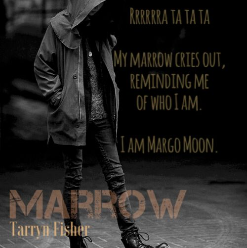 Ready to Meet Margo?  Marrow by Tarryn Fisher