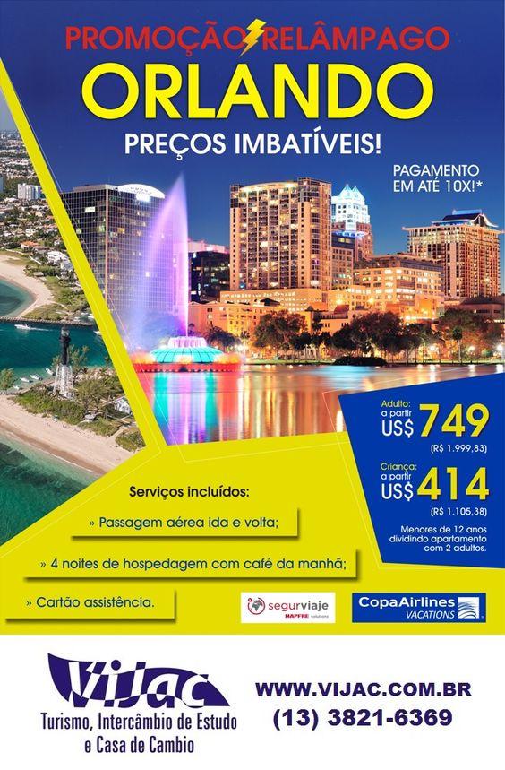 Promoção Relâmpago Orlando - Vijac e Newage