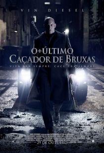 Cinépolis - O Último Caçador de Bruxas (The Last Witch Hunter, 2014)