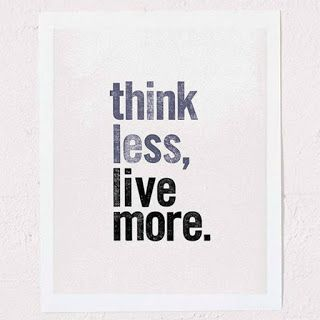 Reflexiones: think .....less?