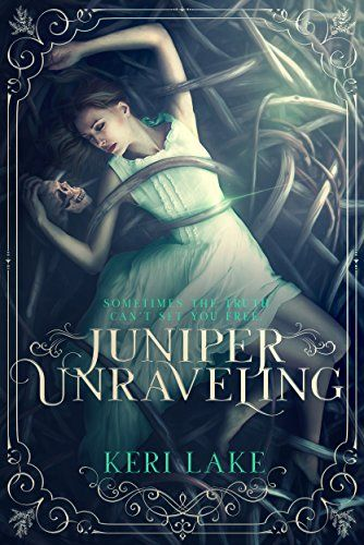 Juniper Unraveling by Keri Lake; cover design by Okay Creations.