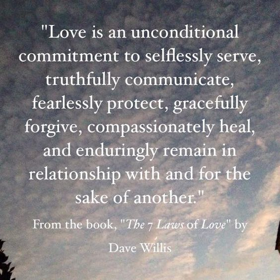 Definition of love in the Bible Dave Willis quote #7lawsoflove seven laws of love book -repinned from LA celebrant https://OfficiantGuy.com
