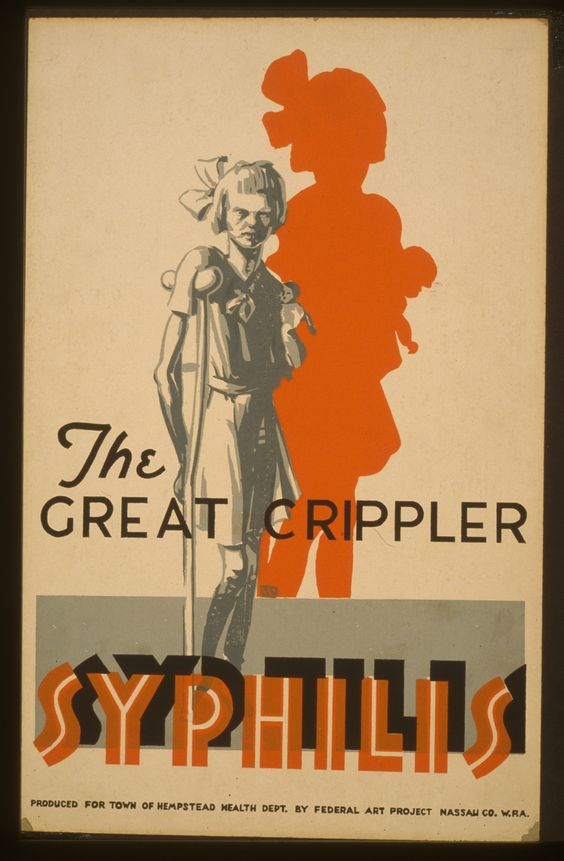 Life before antibiotics: The great crippler (when you give it to your wife, you give it to your children)