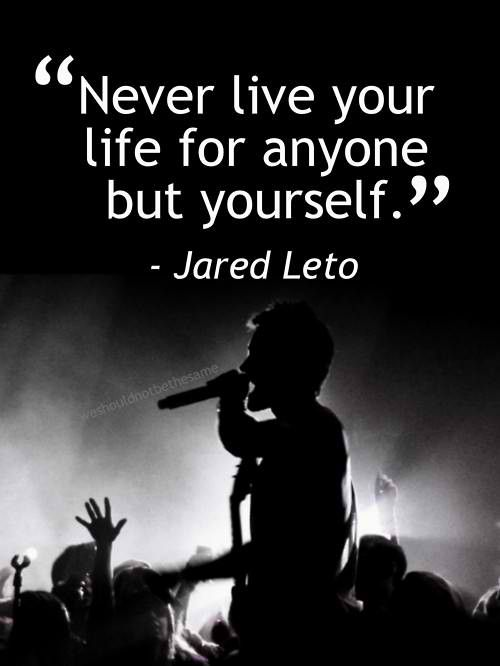 Jared leto quotes, Jared leto and Picture quotes on Pinterest Jared Leto Lyrics