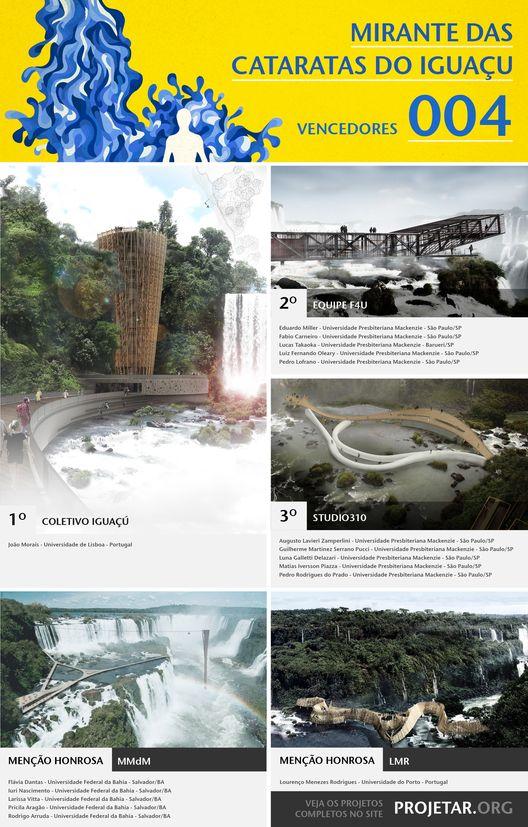 Resultados do Concurso 004 Projetar.org - Mirante das Cataratas do Iguaçu