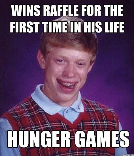 Bad Luck Brian....