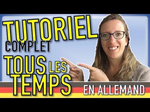 Tutoriel Complet Sur Tous Les Temps A Connaitre En Allemand Revois Les Bases De La Conjugaison Youtube In 2020 Deutsch