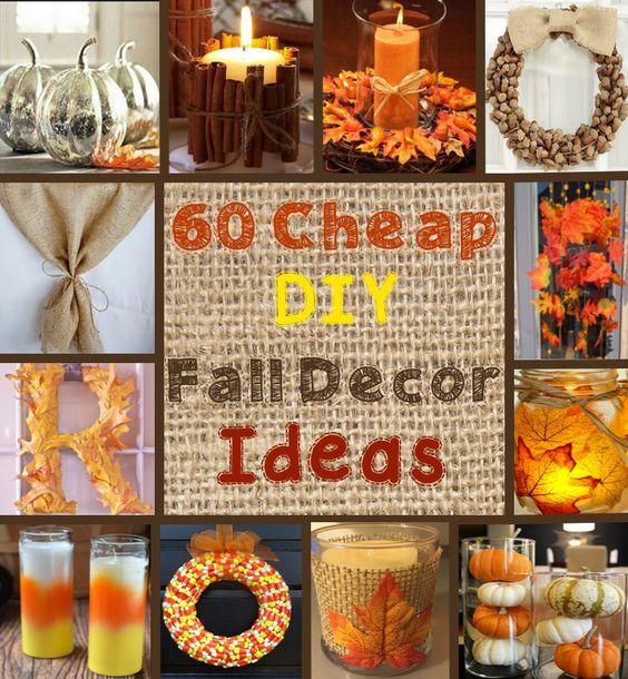 60 Cheap DIY Fall / Autumn Decor Ideas