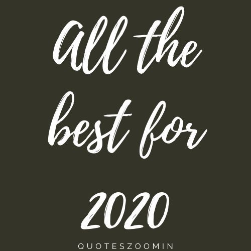 Happy New Years Eve 2020 Happy New Year Quotes New Year Wishes Quotes Quotes About New Year