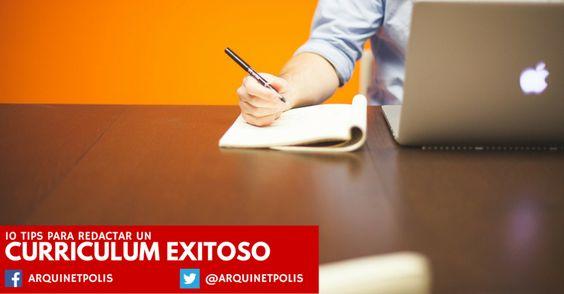 10 Tips para redactar un Currículum Exitoso