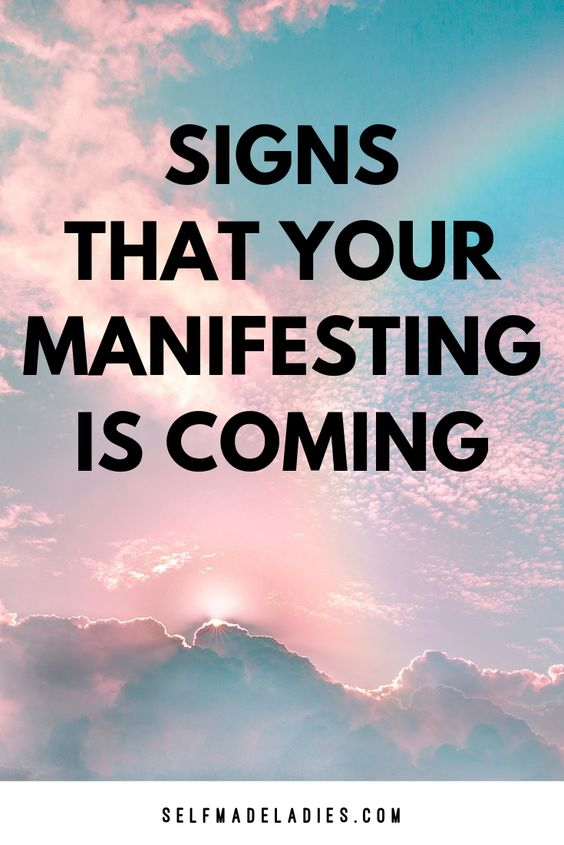 Pinterest Graphic with Title Signs that your Manifesting is Coming - selfmadeladies.com