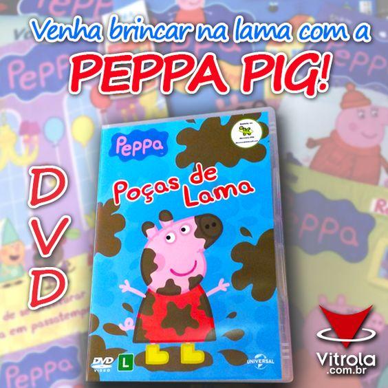 Chegou o DVD da PEPPA PIG! Agora a Família PIG está completa!  E a sua coleção, está?  Venha brincar na lama também: http://goo.gl/pNDWao  #DVD #PeppaPig #PoçasDeLama