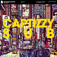 Captizzy - SUB Beatport: http://btprt.dj/29PBbzy iTunes: http://apple.co/29Hw8Gi Spotify: http://spoti.fi/2a48fH1 Traxsource: http://bit.ly/29TO5RV  * * * FOLLOW THE LABEL * * *  [SPOTIFY] http://spoti.fi/1LRwTEy [FACEBOOK] https://www.facebook.com/bigmamashouserecords [SOUNDCLOUD] https://soundcloud.com/bigmamashouse [YOUTUBE] https://www.youtube.com/bigmamashouserecords [TWITTER] http://twitter.com/BIG_MAMAS_HOUSE [BEATPORT] https://www.beatport.com/label/big-mamas-house-records/4956…