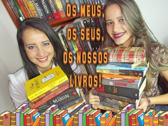 Os meus, os seus, os nossos livros!
