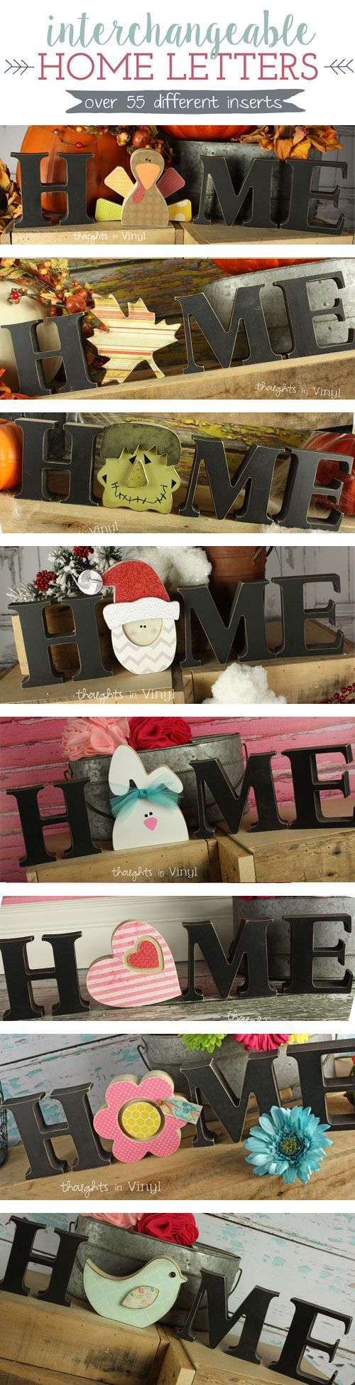 Interchangeable Home Letters    Over 55 different inserts to pick from!  Great for super Saturdday, girls night out, or craft groups!  So fun!  Have a new insert for each month!