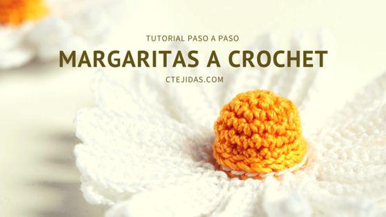 Tutorial #129: Margaritas a Crochet | CTejidas [Crochet y Dos Agujas]
