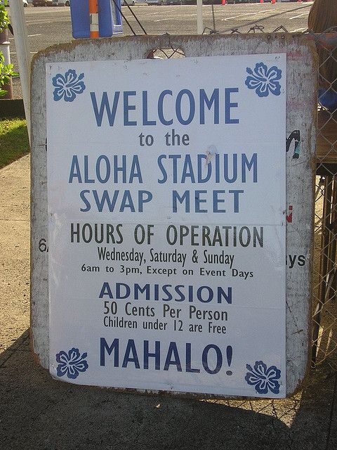 Aloha Stadium Swap Meet, The best place to purchase any Hawaiian item you can think of: clothing, pineapples, fabrics, hats, shirts, and so much cheaper than in town.