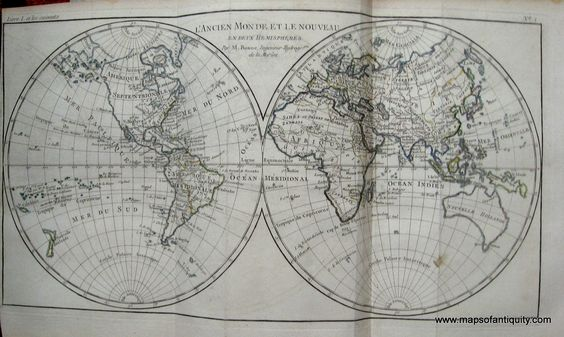 """""""The Old World and the New, in two hemispheres."""" From the Atlas of All Known Parts of Globe, Lists For Philosophical History and Policy establishments and Trade of the Europeans in the two Indies)."""" by Raynal and Bonne, 1780. Excellent condition, approx. 8.5 x 12.5 inches. Maker: Raynal and Bonne $300.00 http://www.mapsofantiquity.com/store/Antique_Maps_-_World/L'Ancien_Monde_et_le_Nouveau,_en_deux_hemispheres./inventory.pl?id=WOR037#.U6Xbo_ldV8E"""
