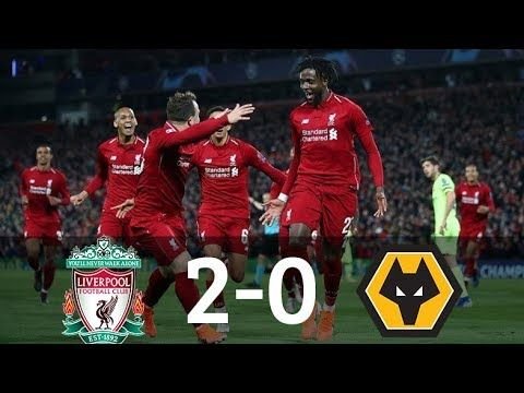 Liverpool Vs Wolves 2 0 All Goals Highlights 12 05 2019 Hd Liverpool Youtube Goals