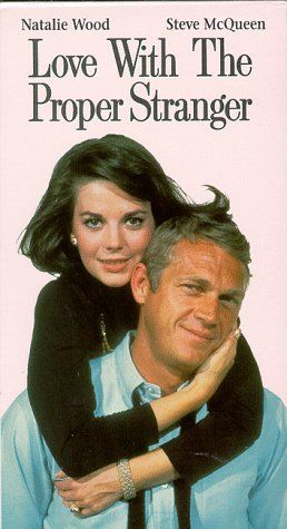Movies. Romantic comedies. Natalie Wood. Steve McQueen. Love with the Proper Stranger. Innocent Angie (Natalie Wood) has a 1-night stand with womanizer Rocky (McQueen) whom she tracks down when she realizes she's pregnant. Part of this plotline can be disturbing, but fear not; it's an uplifting movie. The one part I find a little hard to swallow, tho,' is that Rocky at first can't quite remember having spent the night with Angie. How zat possible?? Made in 1963 when she was 25. What a doll.