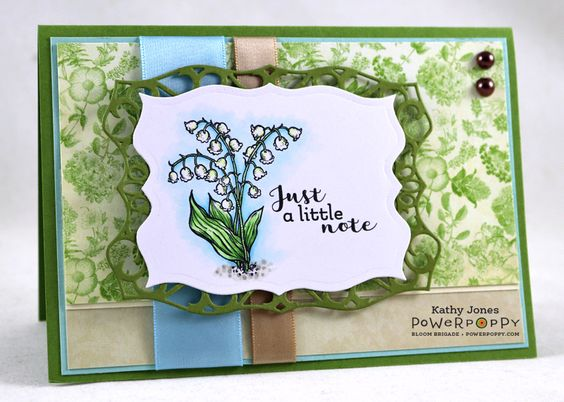 Hello Everyone!!  A quick, sweet card today using Power Poppy's  Natural Beauties  stamp set!  I thought these Lily of the Valley were ju...