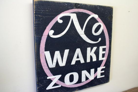 Hey, I found this really awesome Etsy listing at https://www.etsy.com/listing/199430723/no-wake-zone-nursery-sign-wood-pallet