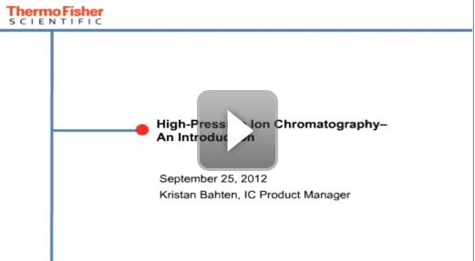 Watch this free on-demand webinar on An Introduction to High-Pressure Ion Chromatography