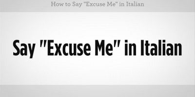 How to say Excuse Me in Italian - EverybodyLovesItalian.com