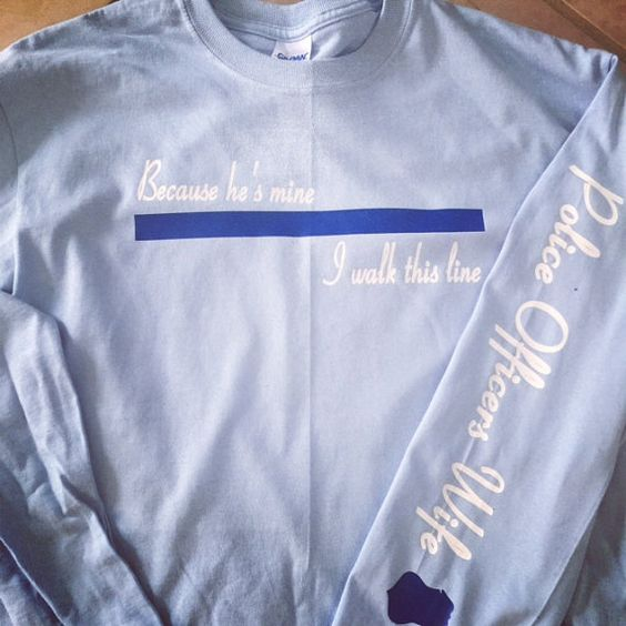 Police Officers Wife (Long Sleeve) by emilyolivecollection. Explore more products on http://emilyolivecollection.etsy.com