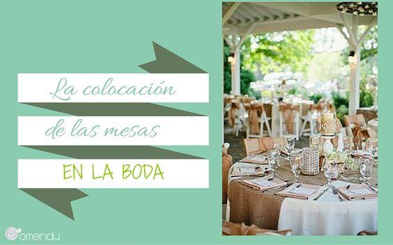 La colocación de las mesas en la boda - Omendu