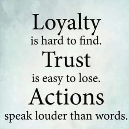 Loyalty Sayings Sayingspoint Sayings Quotes Loyalty Loyal Life Loyalty Quotes Loyal Quotes Actions Speak Louder Than Words