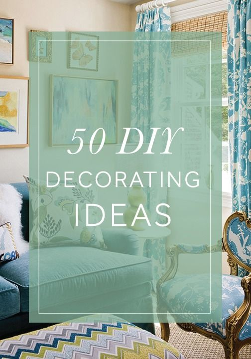 Creating your dream home doesn't have to be impossible! Follow these 50 DIY decorating ideas!