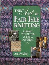 Ann Feitelson - The Art of Fair Isle Knitting (Wolle & Design - kreatives Stricken)